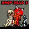 Drop Dead 3 játék