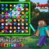 Minecraft Bejeweled játék